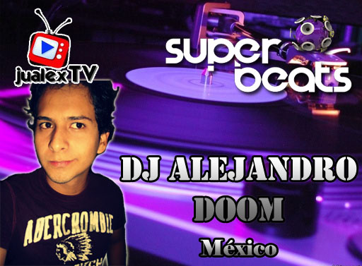 DJ ALEJANDRO DOMM - MX